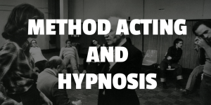 method acting hypnosis